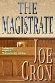 The Magistrate ebook by Joe Cron