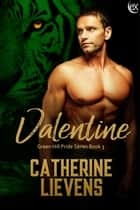 Valentine ebook by Catherine Lievens