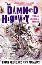 The Damned Highway ebook by Nick Mamatas,Various