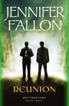Reunion ebook by Jennifer Fallon