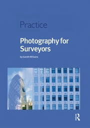 Photography for Surveyors ebook by Gareth Evans