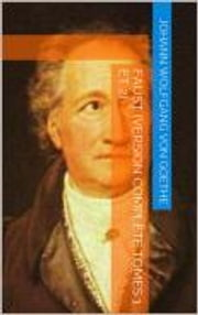 Faust (Version complète tomes 1 et 2) ebook by Johann Wolfgang von Goethe