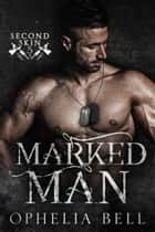 Marked Man ebook by Ophelia Bell