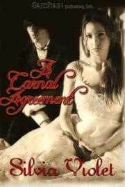 A Carnal Agreement ebook by Silvia Violet