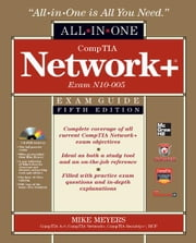 CompTIA Network+ Certification All-in-One Exam Guide, 5th Edition (Exam N10-005) ebook by Michael Meyers
