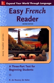Easy French Reader, Second Edition ebook by R. de Roussy de Sales