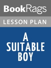 A Suitable Boy by Vikram Seth Lesson Plans ebook by BookRags