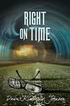 Right on Time ebook by Dawn Kimberly Johnson