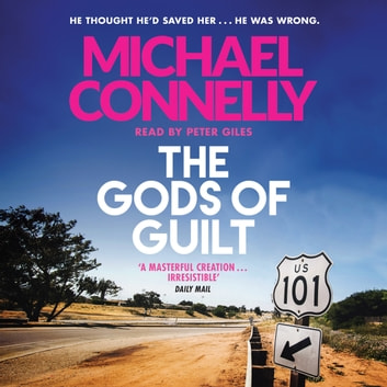 The Gods of Guilt audiobook by Michael Connelly