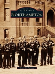Northampton ebook by James M. Parsons