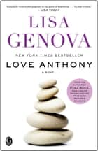 Love Anthony ebook by Lisa Genova
