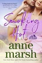 Smoking Hot ebook by Anne Marsh