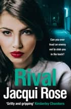 Rival ebook by Jacqui Rose
