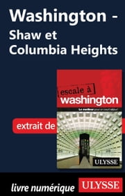Washington - Shaw et Columbia Heights ebook by Lorette Pierson