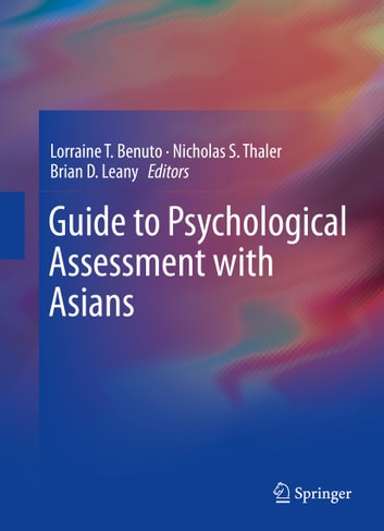 Guide to Psychological Assessment with Asians ebook by