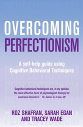 Overcoming Perfectionism ebook by Sarah Egan