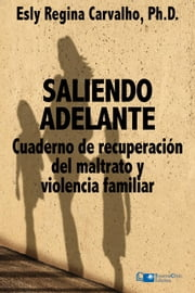 Saliendo Adelante ebook by Esly Carvalho
