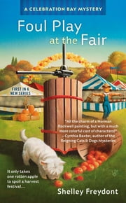 Foul Play at the Fair ebook by Shelley Freydont