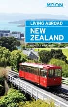 Moon Living Abroad New Zealand 電子書 by Michelle Waitzman