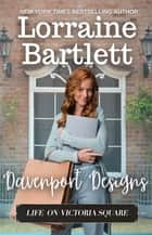 Davenport Designs ebook by Lorraine Bartlett