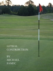 Lethal Contribution ebook by Mike Samec