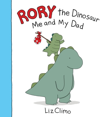 https://kbimages1-a.akamaihd.net/61c6c14f-bd17-4fe7-945d-411ddb65c97a/353/569/90/False/rory-the-dinosaur-me-and-my-dad.jpg