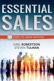 Essential Sales - The 10 Steps to Sales Success