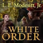 The White Order audiobook by