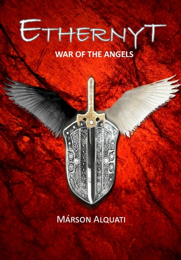 Ethernyt: War of the Angels ebook by Márson Alquati