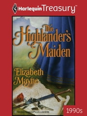 The Highlander's Maiden ebook by Elizabeth Mayne