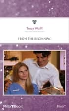 From The Beginning ebook by Tracy Wolff