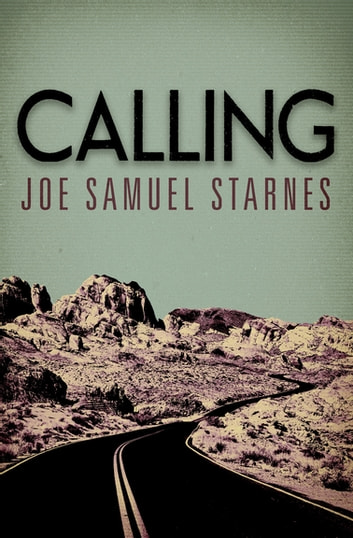 "Calling ebook by Joe Samuel \Sam"""" Starnes"