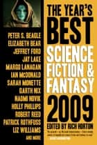The Year's Best Science Fiction & Fantasy, 2009 Edition ebook by Rich Horton