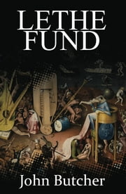 Lethe Fund ebook by John Butcher