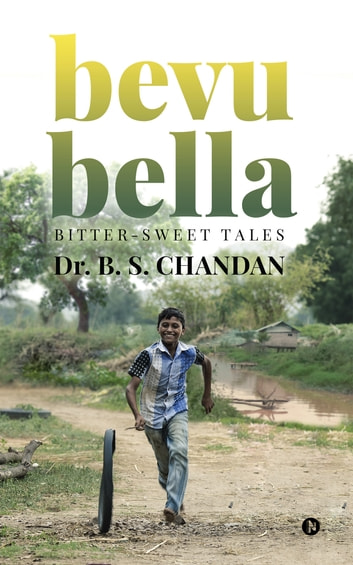 bevu bella - Bitter-sweet tales eBook by Dr.B.S.Chandan