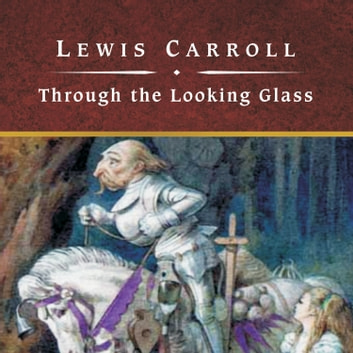 Through the Looking Glass audiobook by Lewis Carroll