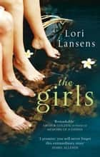 The Girls ebook by Lori Lansens