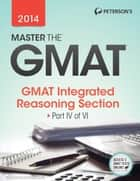 Master the GMAT : Integrated Reasoning ebook by Peterson's