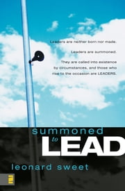 Summoned to Lead ebook by Leonard Sweet
