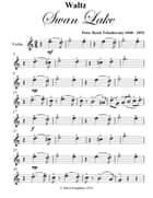 Waltz from Swan Lake Easy Violin Sheet Music ebook by Peter Ilyich Tchaikovsky
