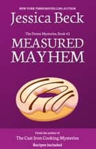 Measured Mayhem ebook by Jessica Beck