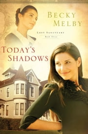 Today's Shadows ebook by Becky Melby
