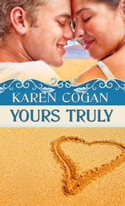 Yours Truly ebook by Karen Cogan