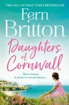 Daughters of Cornwall ebook by Fern Britton