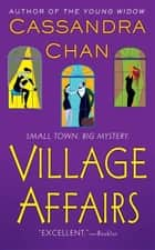 Village Affairs ebook by Cassandra Chan