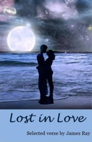 Lost in Love ebook by James Ray