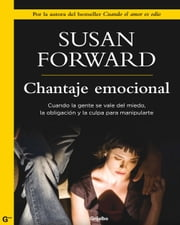 Chantaje emocional ebook by Susan Forward