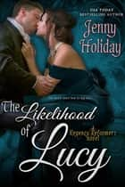 The Likelihood of Lucy ebook by Jenny Holiday