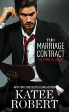 The Marriage Contract ekitaplar by Katee Robert