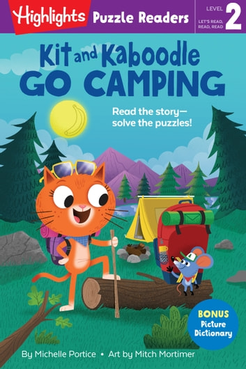 Kit and Kaboodle Go Camping ebook by Michelle Portice